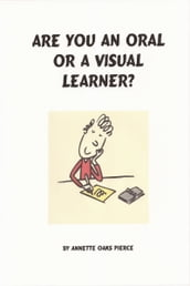 Are You An Oral Or A Visual Learner?