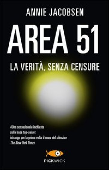 Area 51. La verità, senza censure - Annie Jacobsen | Rochesterscifianimecon.com