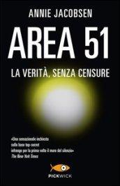 Area 51. La verità, senza censure