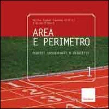 Area e perimetro. Aspetti concettuali e didattici - Martha Isabel Fandino Pinilla |