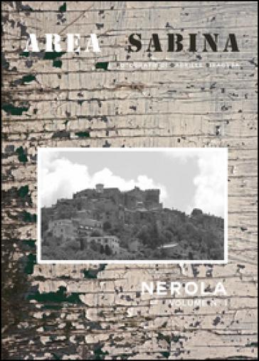 Area sabina. Ediz. illustrata. 1: Nerola - Gabriele Siragusa |