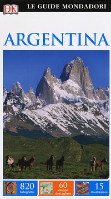 Argentina. Ediz. a colori - Wayne Bernhardson |
