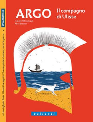 Argo. Il compagno di Ulisse - Isabelle Wlodarczyk | Kritjur.org