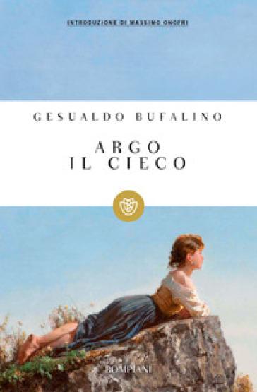 Argo il cieco - Gesualdo Bufalino | Kritjur.org