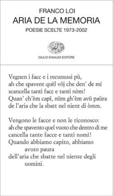 Aria de la memoria. Poesie scelte 1973-2002 - Franco Loi |