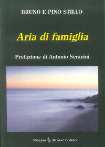 Aria di famiglia - Bruno Stillo | Kritjur.org