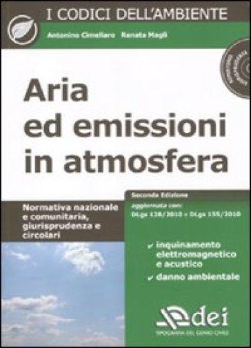 Aria ed emissioni in atmosfera. Con CD-ROM - Antonino Cimellaro |