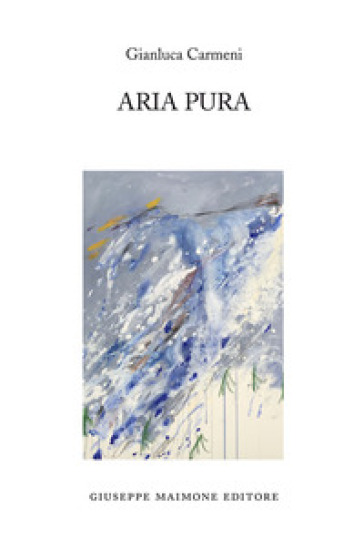 Aria pura - Gianluca Carmeni | Jonathanterrington.com
