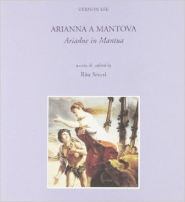 Arianna a Mantova-Ariadne in Mantua - Vernon Lee pdf epub