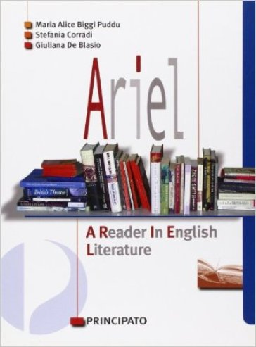 Ariel. A reader in english literature. Con espansione online. Con CD Audio. Per le Scuole superiori