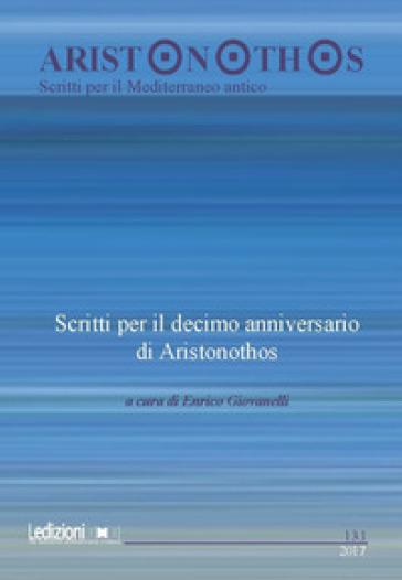 Aristonothos. Scritti sul Mediterraneo (2017). 13/1: Scritti per il decimo anniversario di Aristonothos - E. Giovanelli |