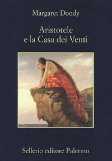 Aristotele e la Casa dei Venti - Margaret Doody   Rochesterscifianimecon.com
