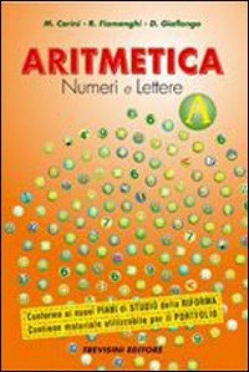 Aritmetica. Numeri e lettere. Vol. B. Per la Scuola media. Con CD-ROM. Con espansione online - Maria Angela Cerini  
