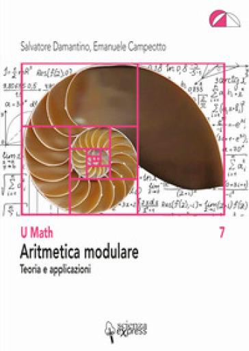 Aritmetica modulare - Salvatore Damantino |