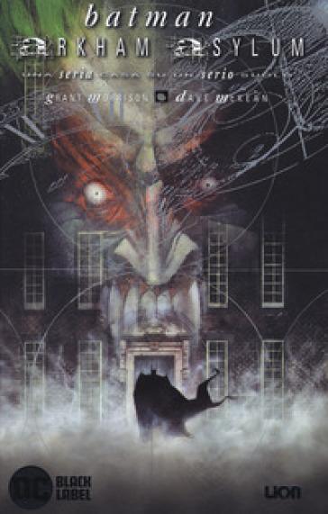 Arkham Asylum. Batman. Ediz. deluxe - Grant Morrison | Thecosgala.com