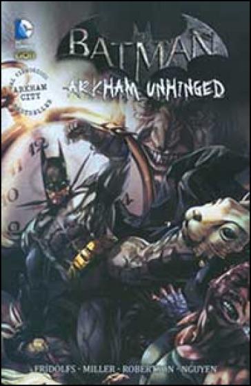 Arkham Unhinged. Batman. 2. - S. Formiconi |