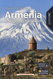 Armenia e Nagorno Karabakh. Con Contenuto digitale per download e accesso on line