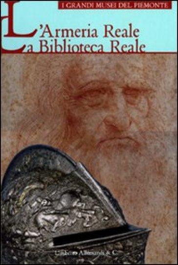 L'Armeria reale. La Biblioteca reale - G. Olivero | Rochesterscifianimecon.com