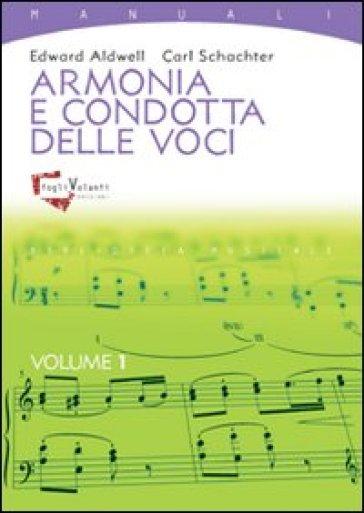 Armonia e condotta delle voci. 1. - Edward Aldwell |