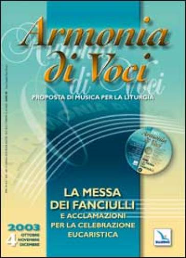 Armonia di voci (2003). Con CD Audio. Vol. 4: Messa dei fanciulli e acclamazioni.