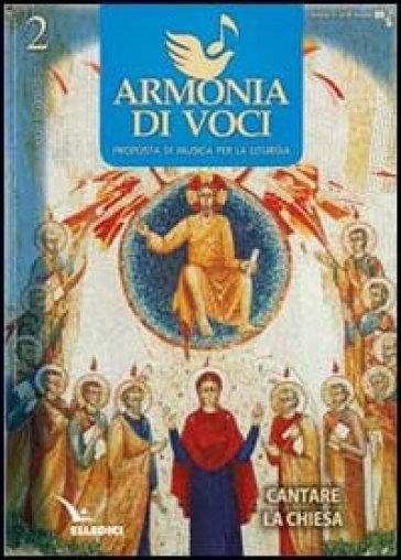 Armonia di voci (2012). 2.Cantare la Chiesa