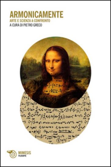 Armonicamente. Arte e scienza a confronto - P. Greco   Jonathanterrington.com