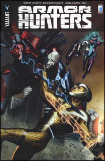 Armor Hunters - Robert Venditti | Rochesterscifianimecon.com
