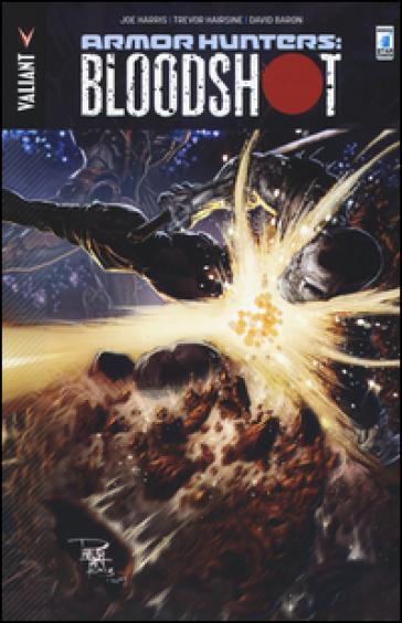 Armor Hunters: bloodshot - Joe Harris |