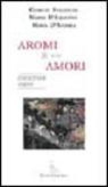 Aromi & amori - Mario D'Aquanno   Kritjur.org