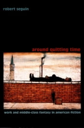 Around Quitting Time