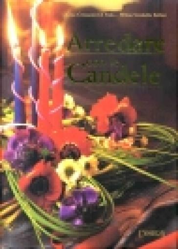 Arredare con le candele - Gina Cristianini Di Fidio pdf epub