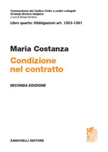 Art. 1353-1361. Condizione nel contratto - Maria Costanza  