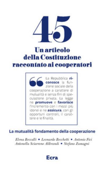 Art. 45. Un articolo della Costituzione raccontato ai cooperatori - Giampiero Guadagnini pdf epub