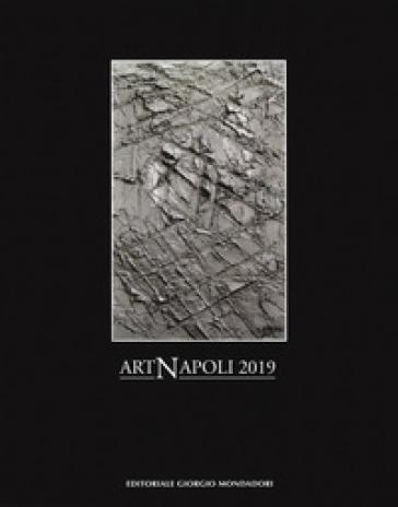 Art Napoli 2019. Ediz. a colori