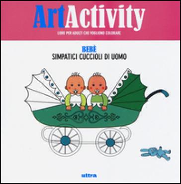 Art activity. Bebè. Simpatici cuccioli di uomo
