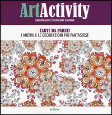 Art activity. Carte da parati. I motivi e le decorazioni più fantasiose