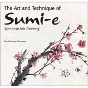 Art and Technique of Sumi-e Japanese Ink Painting