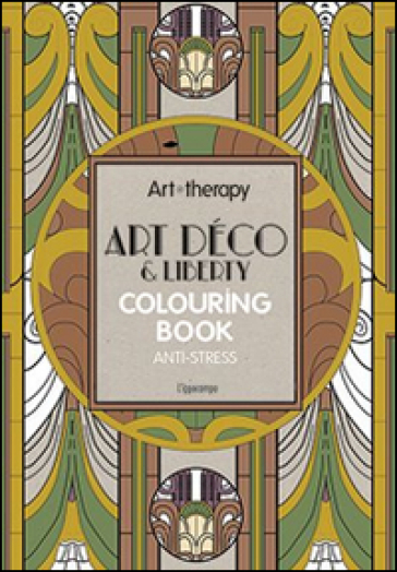 Art Therapy Art Deco Amp Liberty Colouring Book Anti