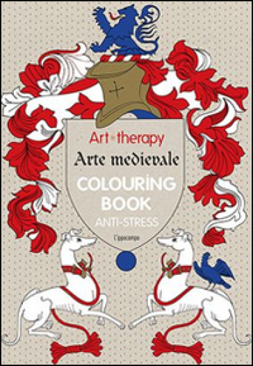 Art Therapy Arte Medievale Colouring Book Anti Stress