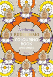 Art therapy. Buddhismo. Colouring book anti-stress
