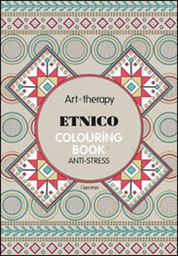 Art Therapy Etnico Colouring Book Anti Stress