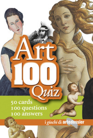 Arte 100 quiz. Ediz. inglese - Gloria Fossi | Rochesterscifianimecon.com