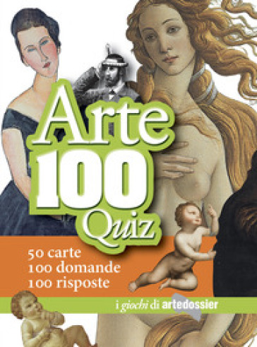Arte 100 quiz - Gloria Fossi | Rochesterscifianimecon.com
