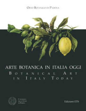 Arte botanica in Italia oggi-Botanical Art in Italy Today