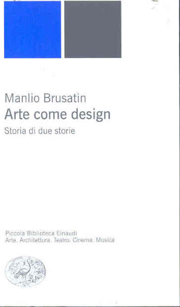 Arte come design. Storia di due storie