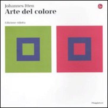 Arte del colore. Ediz. ridotta - Johannes Itten | Rochesterscifianimecon.com