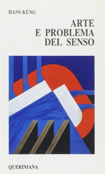 Arte e problema del senso - Hans Kung |