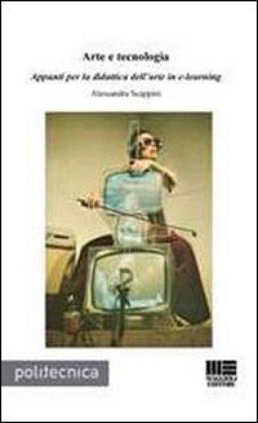 Arte e tecnologia - Alessandra Scappini |