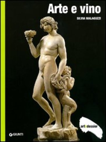 Arte e vino. Ediz. illustrata - Silvia Malaguzzi | Jonathanterrington.com