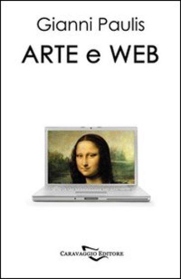 Arte e web - Gianni Paulis |
